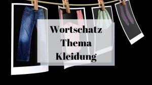 German Vocabulary List for Clothing with 19 Bonus Flashcards