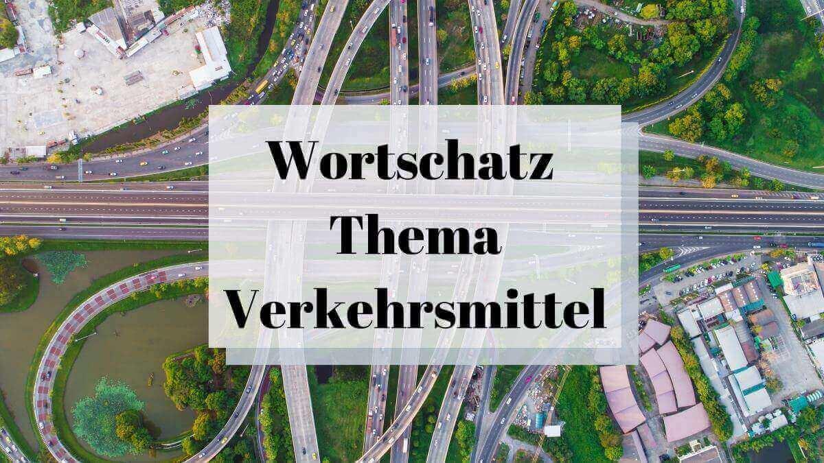 Verkehrsmittel – 18 Important Flashcards for Transportation